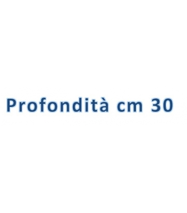 Profondità cm 30