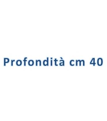 Profondità cm 40